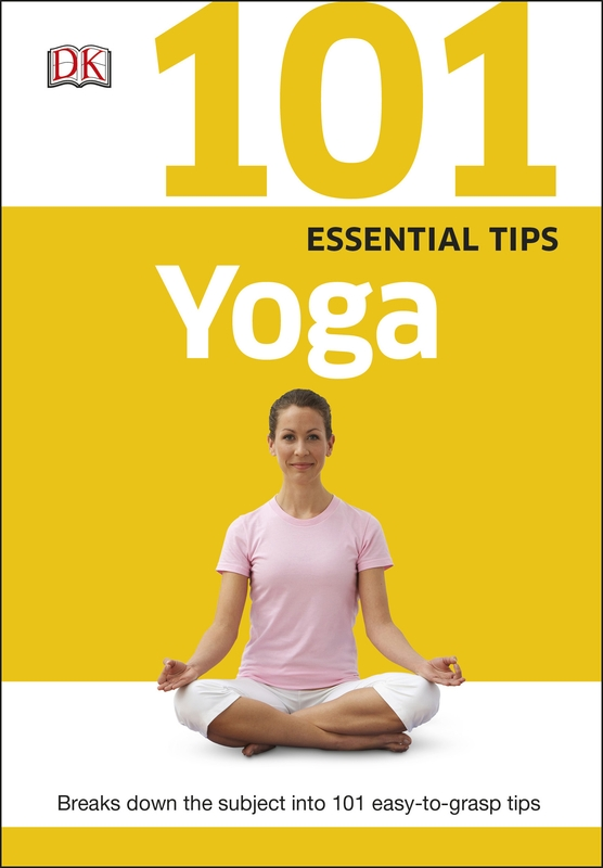 101 Essential Tips Yoga