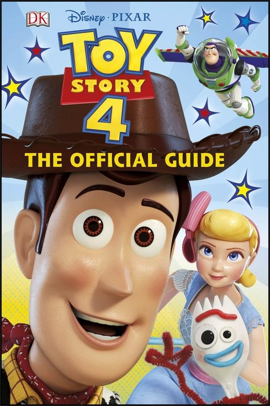 Disney Pixar Toy Story 4 The Official Guide