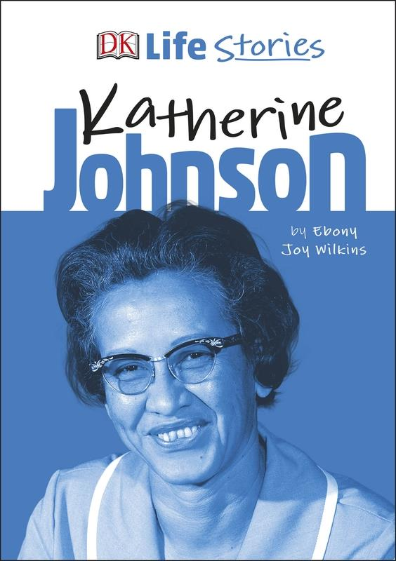 DK Life Stories Katherine Johnson