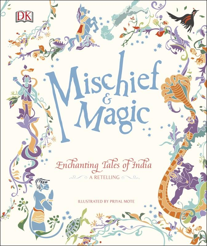 Mischief & Magic: Enchanting Tales of India